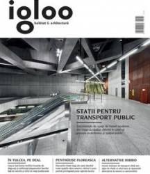 Igloo - Habitat Si Arhitectura - Mai 2015