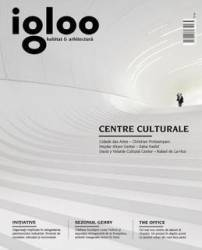 Igloo - Habitat Si Arhitectura 162 - Iunie 2015