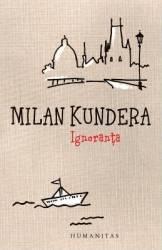 Ignoranta ed.2013 - Milan Kundera