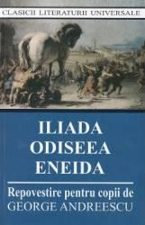 Iliada Odiseea Eneida Ed.2017