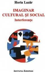 Imaginar Cultural Si Social - Horia Lazar