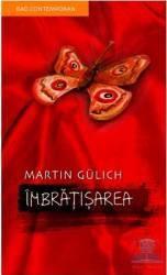 Imbratisarea - Martin Gulich
