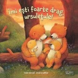 Imi esti foarte drag ursuletule - Ulises Wensell Ursel Scheffler