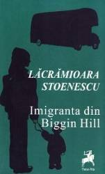Imigranta din Biggin Hill - Lacramioara Stoenescu