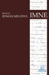 Imne - Sfantul Roman Melodul