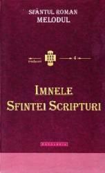 Imnele Sfintei Scripturi - Roman Melodul