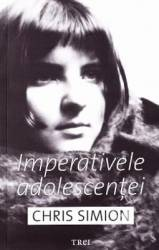 Imperativele adolescentei - Chris Simion - PRECOMANDA