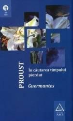In cautarea timpului pierdut Guermantes - Proust