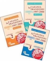 In Cazanul Tranzitiei 1997-2000 Vol.1+2+3 - Cornel Nistorescu