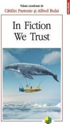 In fiction we trust - Catalin Partenie Alfred Bulai