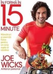 In forma in 15 minute - Joe Wicks Carti