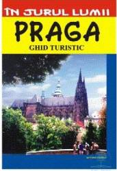 In jurul lumii - Praga - Ghid turistic