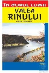 In Jurul Lumii - Valea Rinului - Ghid Turistic