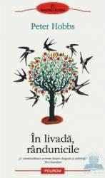 In Livada randunicile - Peter Hobbs Carti