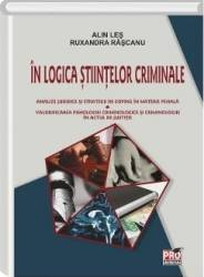 In logica stiintelor criminale - Alin Les Ruxandra Rascanu Carti
