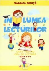 In Lumea Lecturilor Cls 2 - Vasilica Dedita