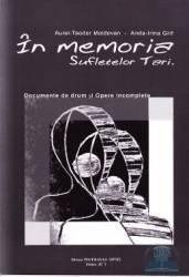In memoria sufletelor tari - Aurel - Teodor Moldovan Anda - Irina Grif