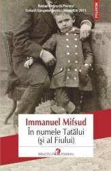 In numele Tatalui si al Fiului - Immanuel Mifsud