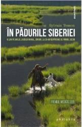 In padurile Siberiei - Sylvain Tesson