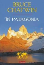 In Pantagonia - Bruce Chatwin