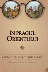 In Pragul Orientului - Anca Irina Ionescu