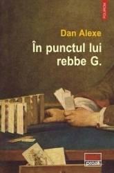 In punctul lui rebbe G. - Dan Alexe Carti