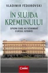In slujba Kremlinului - Vladimir Fedorovski Carti