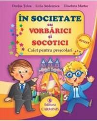 In societate cu Vorbarici si Socotici - Dorina Telea Livia Andreescu Carti