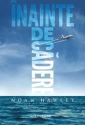 Inainte de cadere - Noah Hawley Carti
