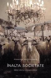 Inalta societate - Alexander von Schonburg