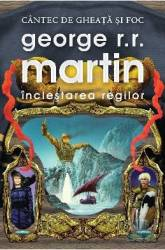Inclestarea Regilor cartonat - George R.R.Martin