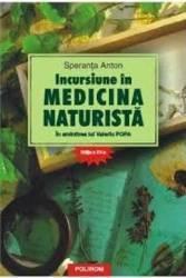Incursiune in medicina naturista - Ed. A XvI-A - Speranta Anton