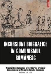 Incursiuni biografice in comunismul romanesc