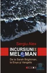 Incursiuni de meloman - Sergiu Alex