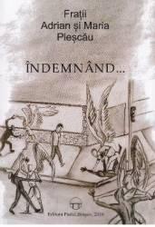 Indemnand... - Fratii Adrian si Maria Plescau title=Indemnand... - Fratii Adrian si Maria Plescau