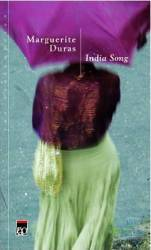 India song - Marguerite Duras