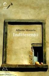 Indiferentii - Alberto Moravia