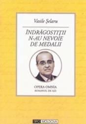 Indragostitii n-au nevoie de medalii - Vasile Selaru