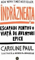 Indrazneata - Caroline Paul