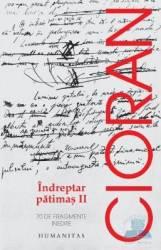 Indreptar patimas II - Cioran Carti