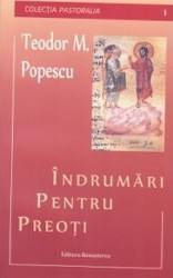 Indrumari pentru preoti - Teodor M. Popescu