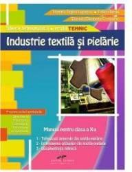 Industrie textila si pielarie Cls 10 - Romita Tiglea Lupascu Felicia Iliesiu Daniela Elisabeta Costache