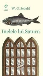 Inelele lui Saturn - W.G. Sebald