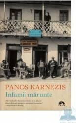 Infamii marunte - Panos Karnezis