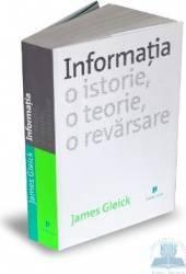 Informatia. o istorie o teorie o revarsare - James Gleick