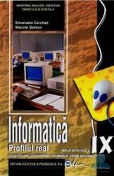 Informatica cls 9 profilul real ed.2015 - Emanuela Cerchez Marinel Serban