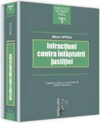 Infractiuni Contra Infaptuirii Justitiei - Maria Oprea