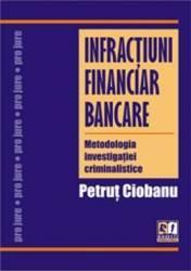 Infractiuni Financiar Bancare - Petrut Ciobanu
