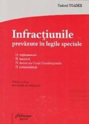 Infractiunile prevazute in legile speciale ed.6 - Tudorel Toader