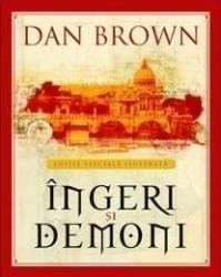 Ingeri Si Demoni - Dan Brown - Editie Speciala Ilu